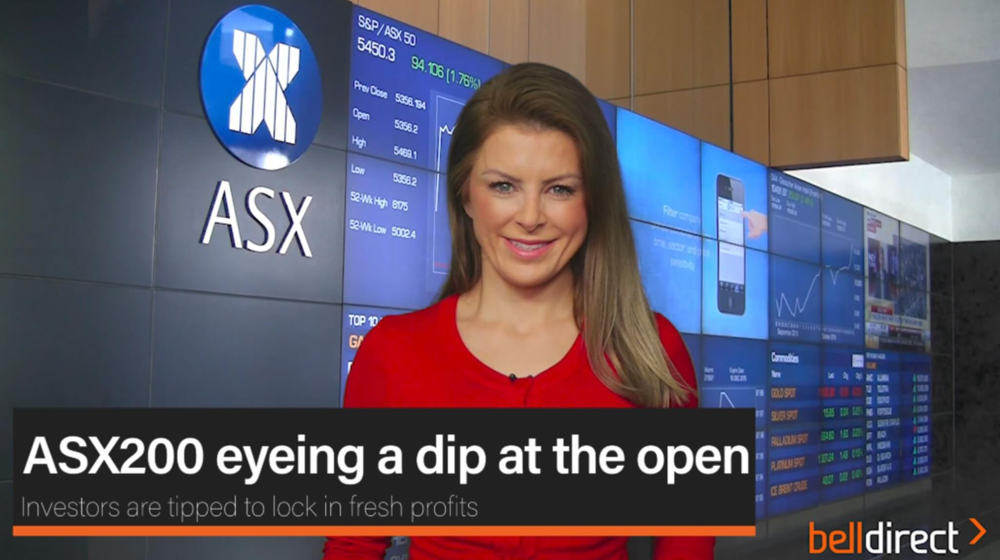 ASX200 eyeing a dip at the open