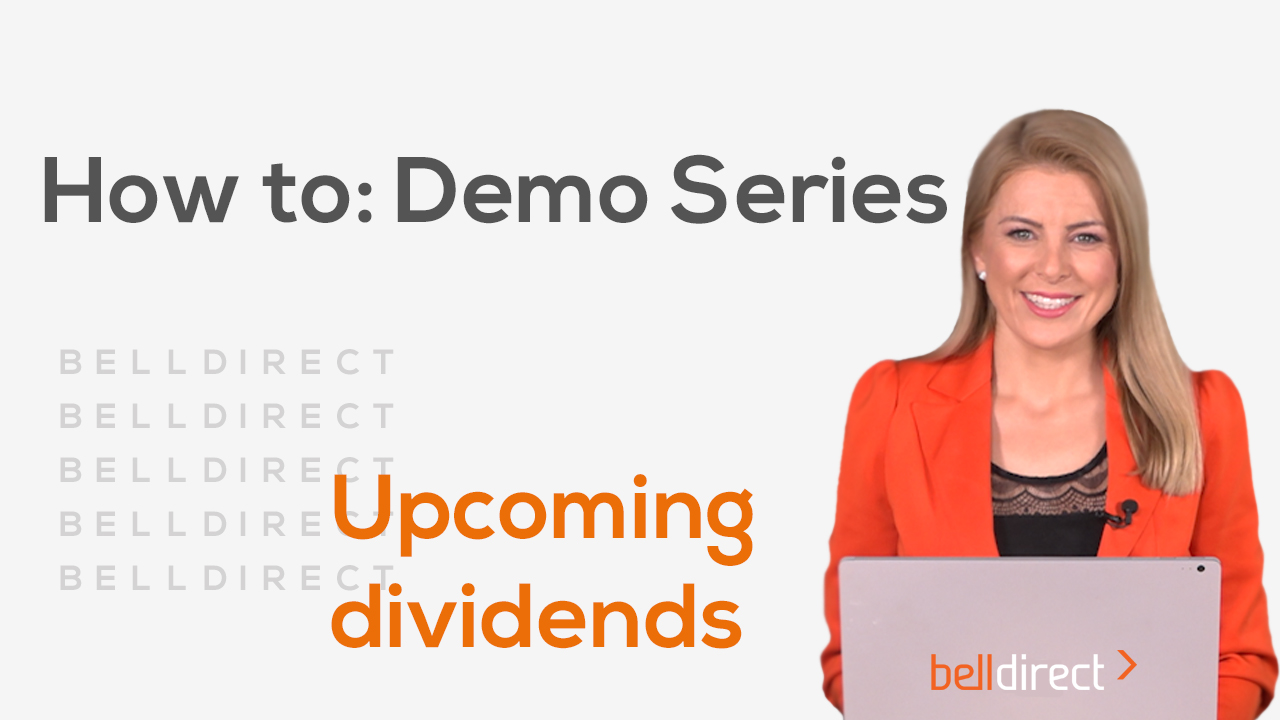 How to: Demo Series - Upcoming Dividends