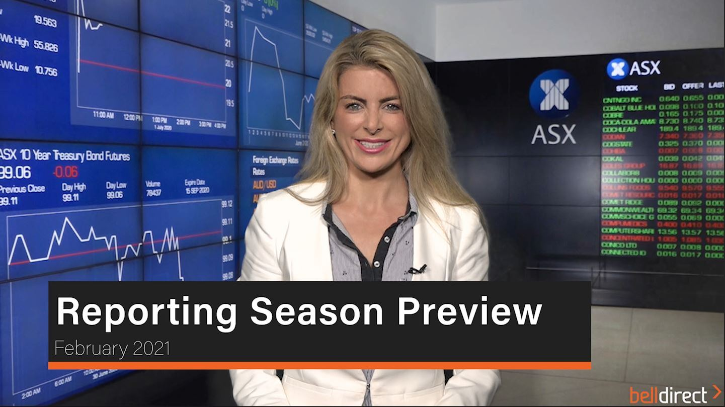 Reporting Season Preview - February 2021